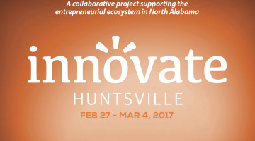 Innovate Huntsville – Coming February 27th to March 4th